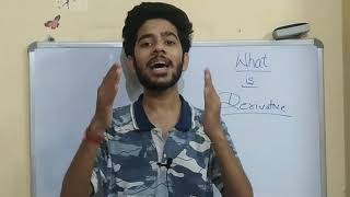 What is Derivative ? Explained with Example in Hindi