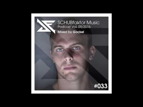 Schubfaktor Music Podcast 09.16 Mixed by Gockel