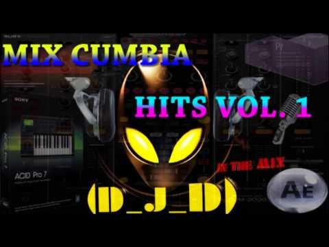 Mix Cumbia Hits Vol. 1 By (D_J_D)