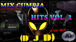 Mix Cumbia Hits Vol. 1 By (D_J_D)