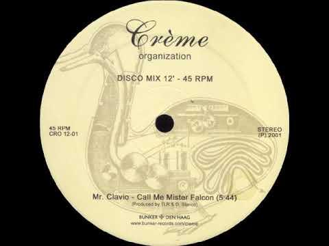 Mr Clavio - Call Me Mister Falcon (2001).