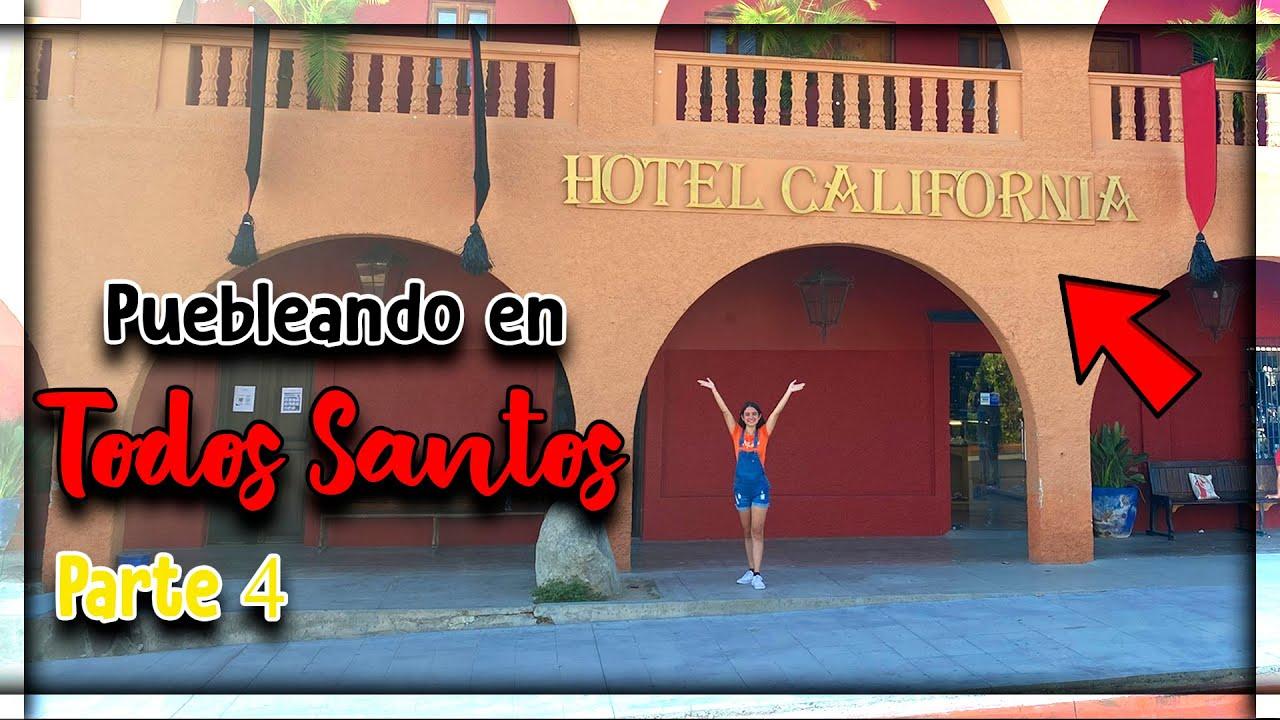 VISITANDO el HOTEL CALIFORNIA en TODOS SANTOS 🏨 (LA PAZ, BCS) ► Pt. 4 I Turismo con Pao 🎒