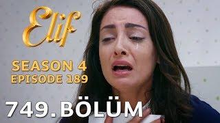 Elif 749. Bölüm   Season 4 Episode 189