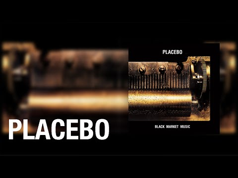 Placebo - Black Market Blood