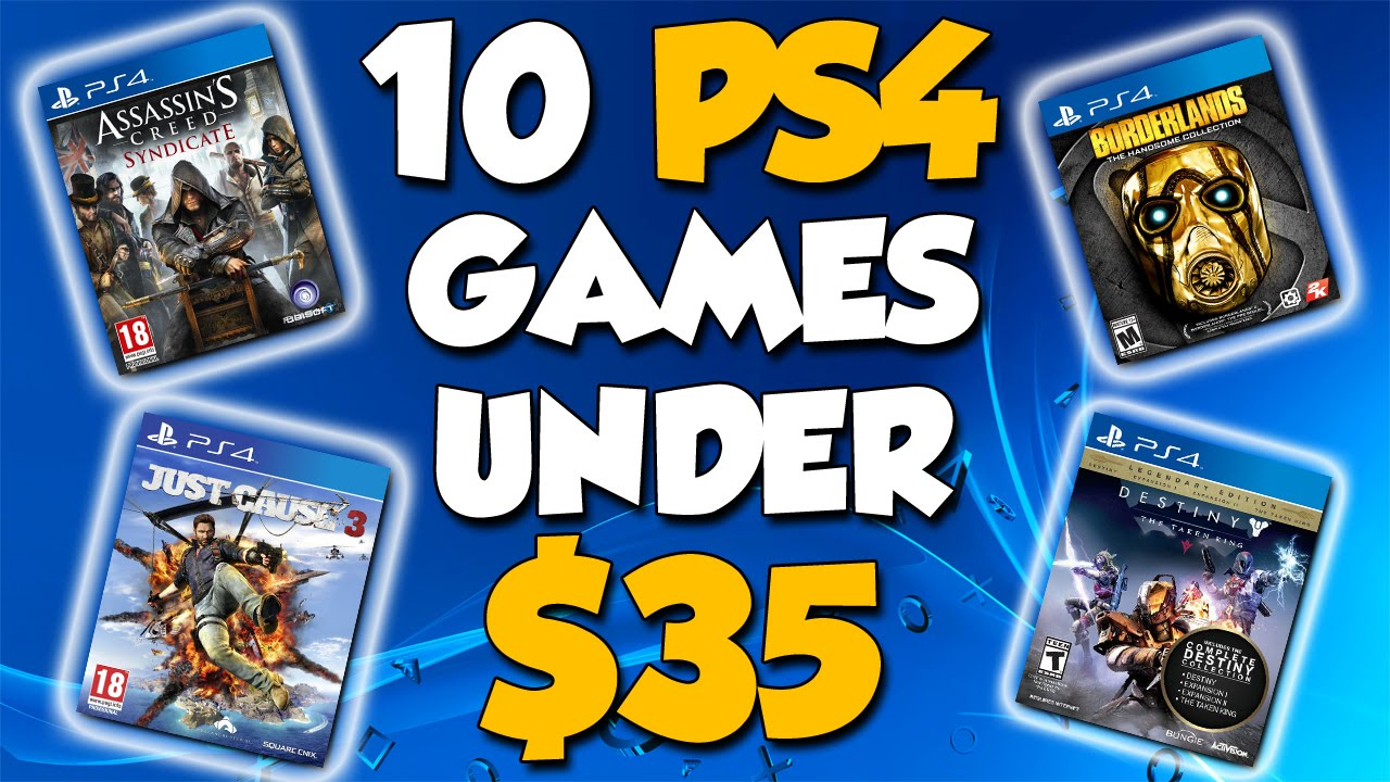 10 GREAT PS4 Games That Are Under $35