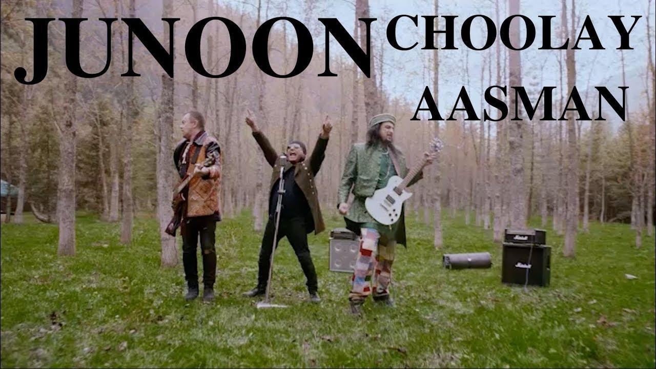 JUNOON | NEW SONG 2019 | CHOOLAY AASMAN | FULL VIDEO