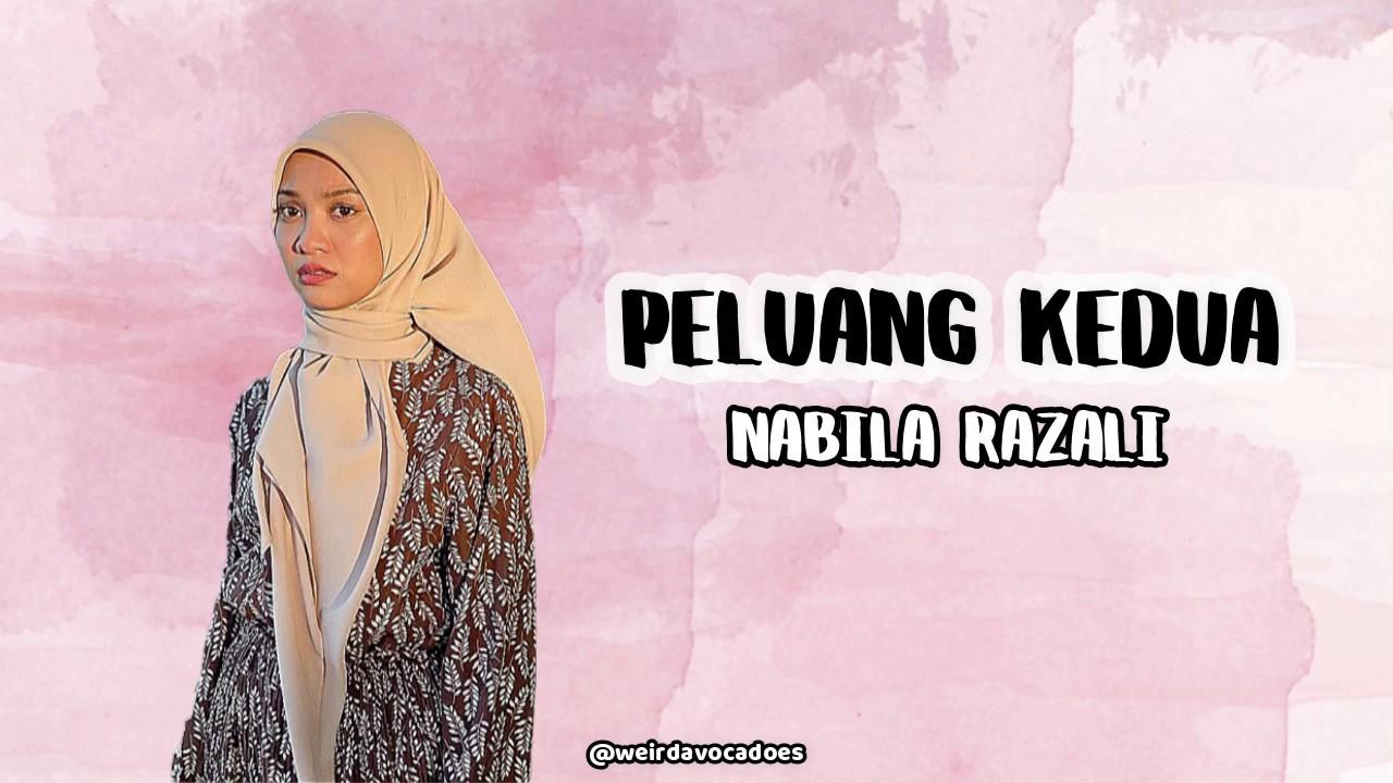 Nabila Razali Peluang Kedua Lirik Lyric Full Version Youtube