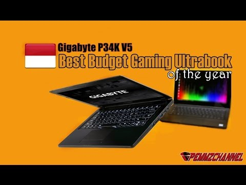 Best Budget Gaming Ultrabook of the Year (Preview Gigabyte P34K V5)