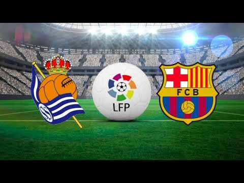 Real Sociedad vs Barcelona, La Liga 2018 - Match Preview