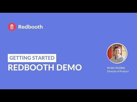 Redbooth Demo and Product Tour