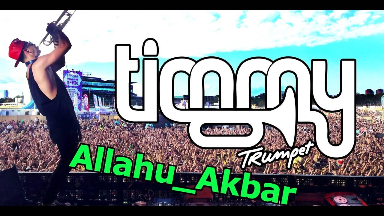 Allah Akbar Musique timmy trumpet & savage & dj inappropriate - freaks [allahu akbar