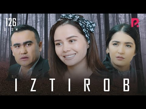 Iztirob (o'zbek serial) | Изтироб (узбек сериал) 126-qism