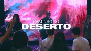 CAMINHO NO DESERTO - WAY MAKER  //  LIVE SESSION