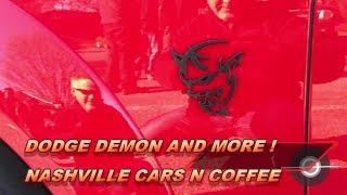 DODGE DEMON at Nashville Cars N Coffee! 4K