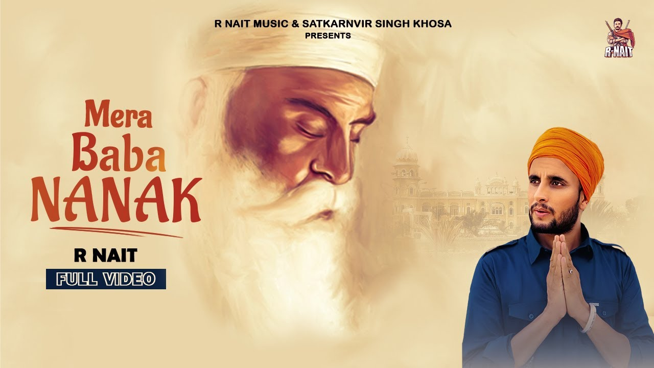 Download Mera Baba Nanak (Official Video) R Nait | Music Empire | Latest Punjabi Songs 2020 | Punjabi Song