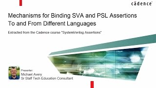 Mechanisms for Binding SVA and PSL Assertions To and From Different Languages