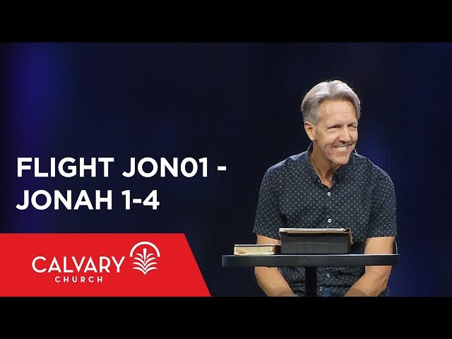 Jonah 1-4 - The Bible from 30,000 Feet  - Skip Heitzig - Flight JON01