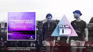 Francesco Rossi - Godspeed You (NEW_ID Remix)