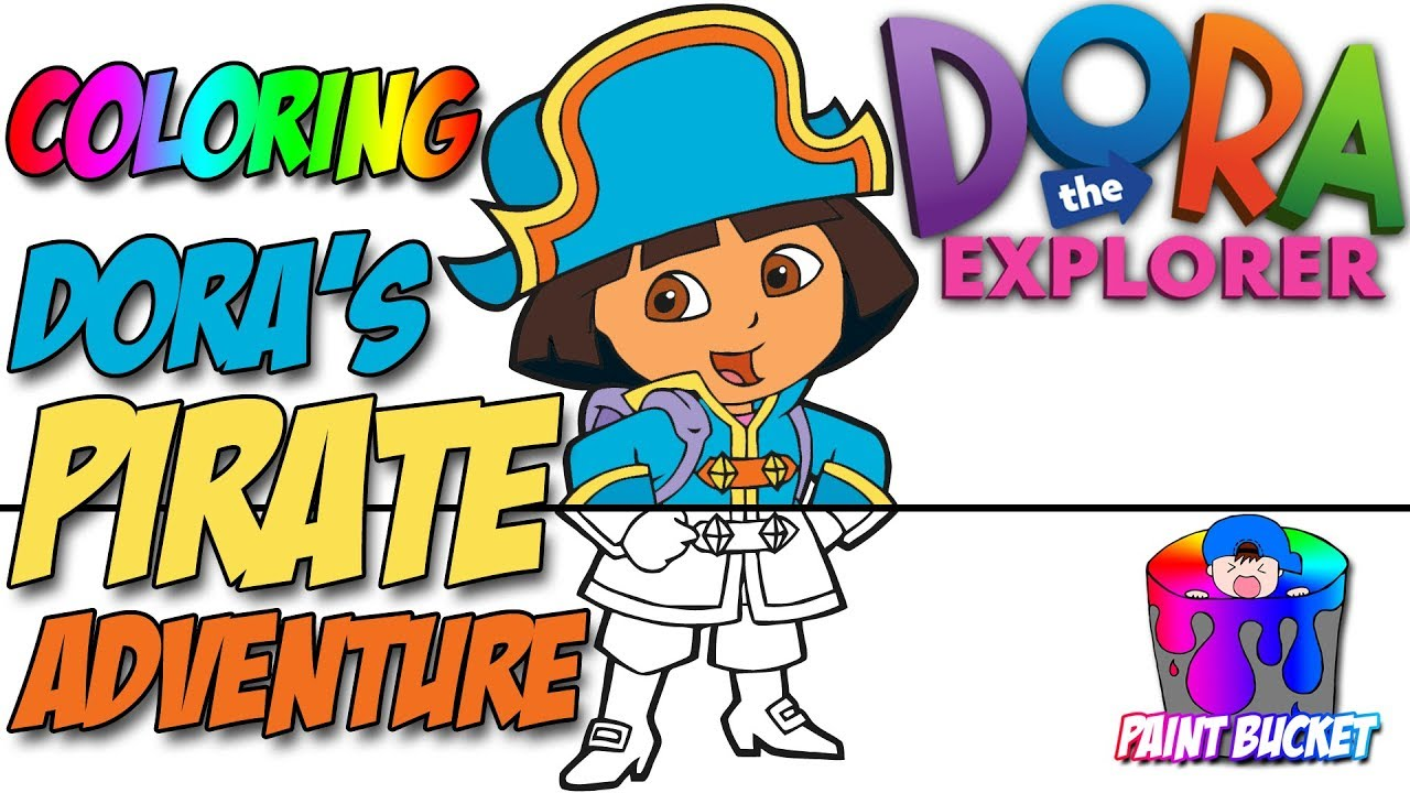 Dora S Pirate Adventure Coloring Pages Nick Jr Dora The Explorer Coloring Book For Kids Youtube