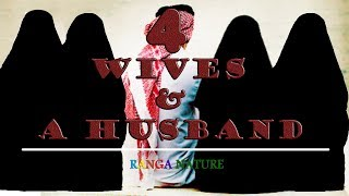 4 WIVES AND A HUSBAND - LOGICAL REASONS | RANGA NATURE