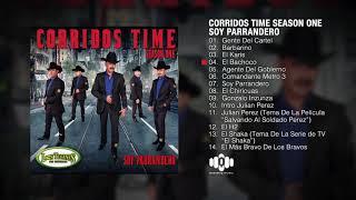"""Los Tucanes De Tijuana – Corridos Time Season One """"Soy Parrandero"""" (Album Completo)"""
