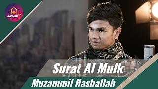 [12.59 MB] Muzammil Hasballah - Surat Al Mulk