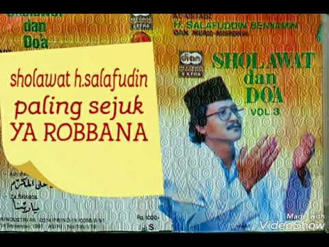 Sholawat H.salafudin paling sejuk..ya robbana