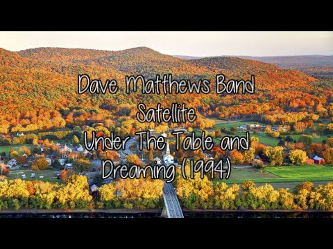 Dave Matthews Band - Satellite - Lyric Video