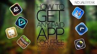 How to: Get Paid App Store Apps FOR FREE! iOS 11.2.6 - 11 / 10 (NO JAILBREAK!!) (iPhone, iPad, iPod)