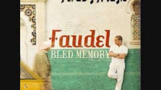 Bled Memory - Faudel - Zine Li Atak Allah
