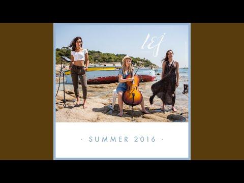 Summer 2016 (Medley / Extended)