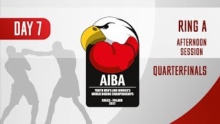 AIBA Youth Men's and Women's World Boxing Championships Kielce 2021 | Day7 | Ring A | Afternoon