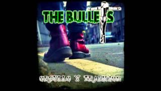 Orgullo & Tradición - The Bullets Oi! (2013)