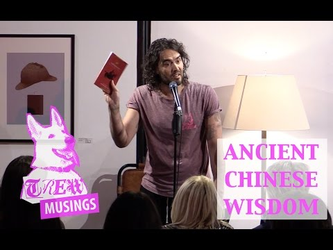 Trew Musings with Russell Brand: Ancient Chinese Wisdom
