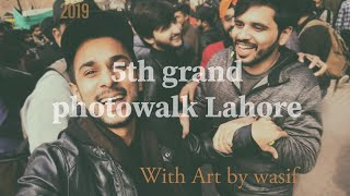 How i made a Vlog on 5th Grand Photowalk Lahore| WATCH THIS | Vlog-2