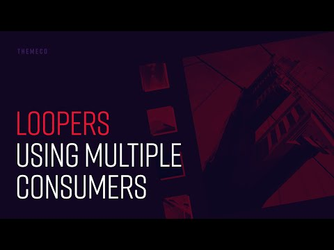 Loopers: Using Multiple Consumers