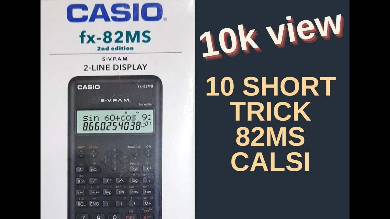 Casio fx-82MS 2nd edition (Back to school special)