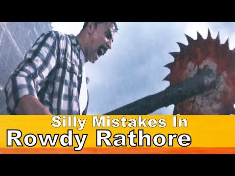 Silly Mistakes In - Rowdy Rathore