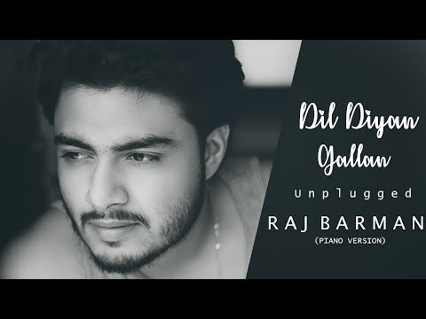 Dil Diyan Gallan - Raj barman | Unplugged Cover | Tiger Zinda Hai | Salman Khan
