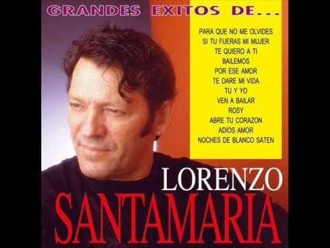 Lorenzo santamar a para que no me olvides balada - Para que no me olvides ...