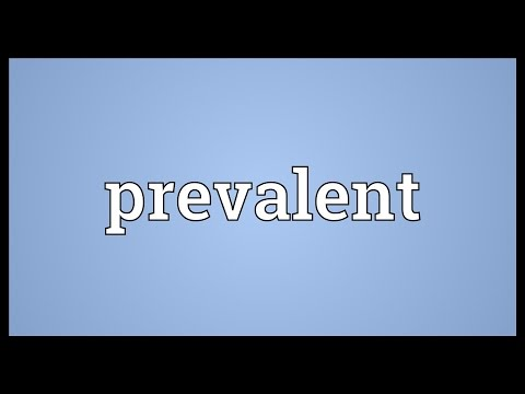 Prevalent Meaning