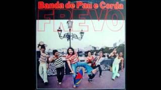 Banda de Pau e Corda - Frevo Rasgado