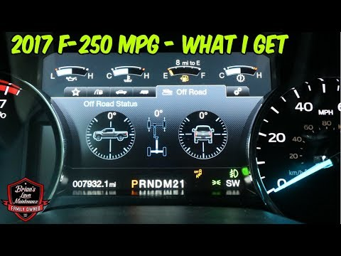 MPG On The 2017 Ford F-250 ► What Kind Of Gas Mileage Do I Get?