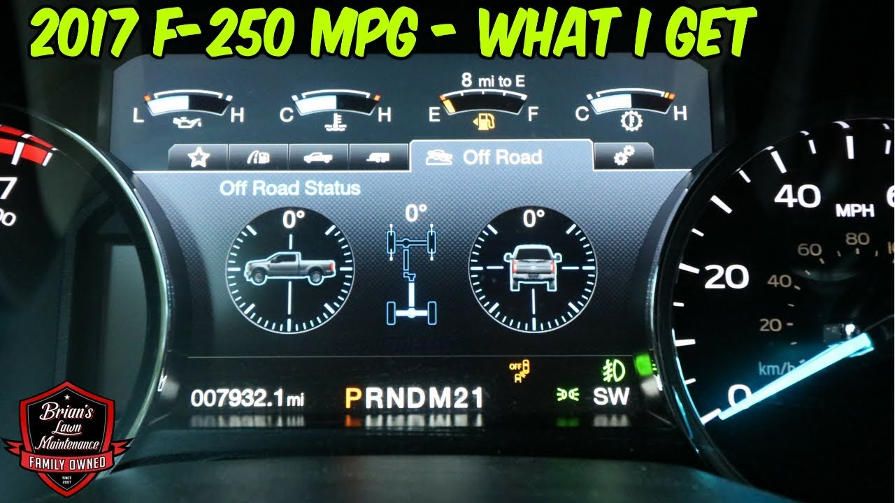 2017 Ford F250 Diesel Mpg >> Mpg On The 2017 Ford F 250 What Kind Of Gas Mileage Do I Get