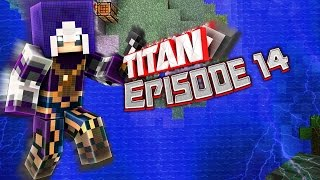 Ready for battle! - Minecraft TITAN Ep. 14 | VeniCraft