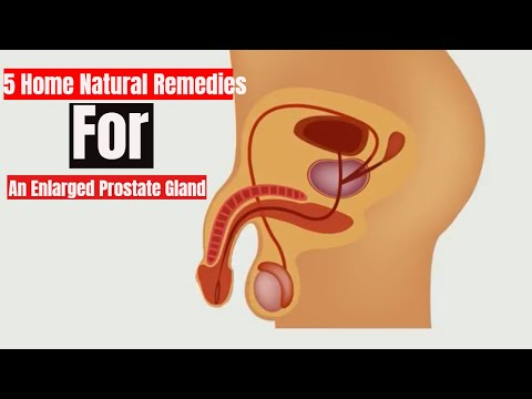 5 Home Natural Remedies for Enlarged Prostate Gland
