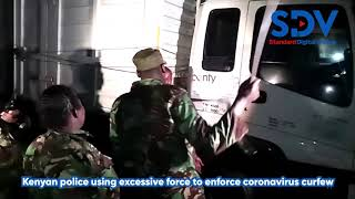 kenyan-police-using-excessive-force-to-enforce-coronavirus-curfew