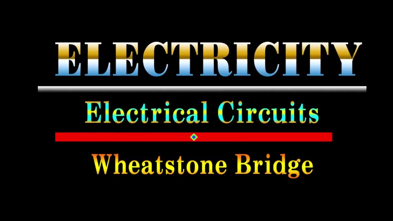 Wheatstone Bridge Circuit Youtube The Standard Often Called A Looks