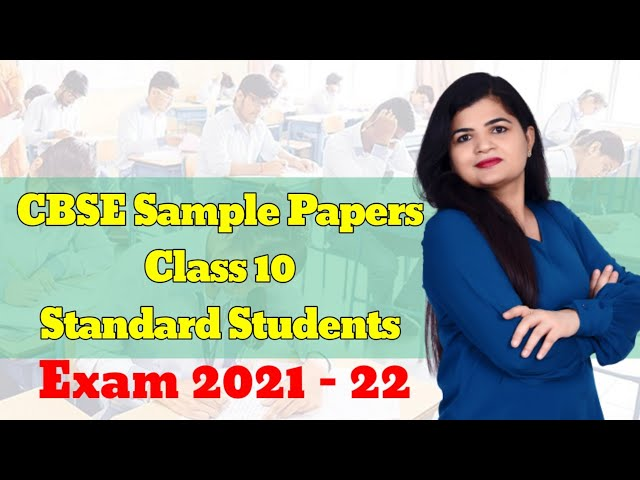 CBSE Exam 2021- 22 Sample Papers for Standard Maths Students