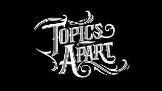 Topics Apart - Sorrow